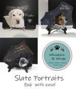 Slate Pet Portraits
